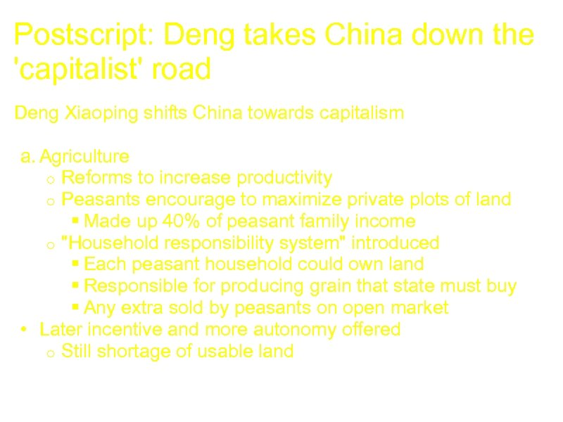Postscript: Deng takes China down the 'capitalist' road Deng Xiaoping shifts China towards capitalism