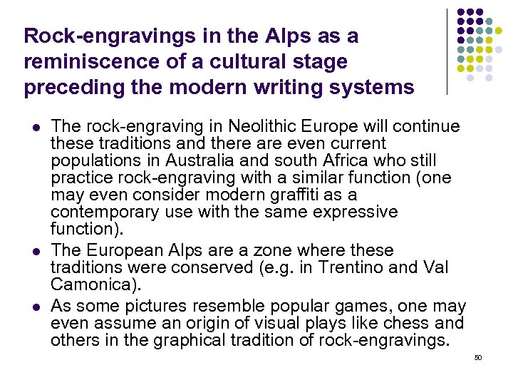 Rock-engravings in the Alps as a reminiscence of a cultural stage preceding the modern
