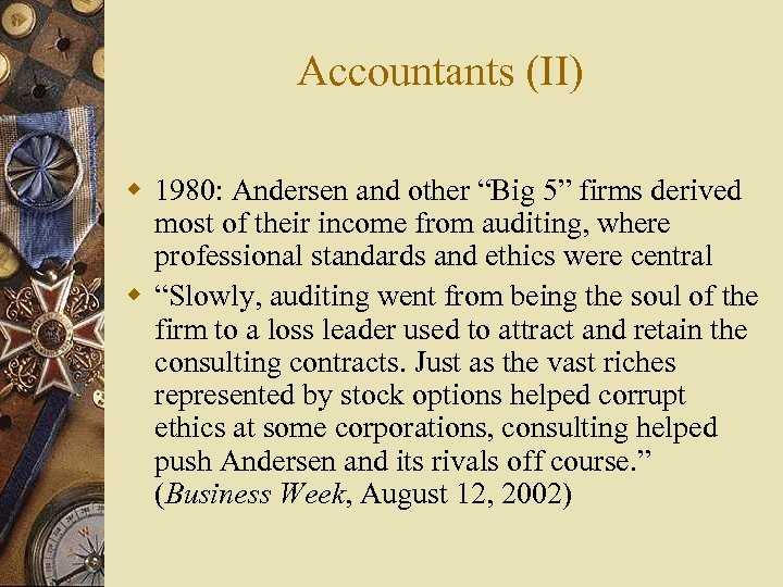 "Accountants (II) w 1980: Andersen and other ""Big 5"" firms derived most of their"