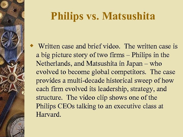 Philips vs. Matsushita w Written case and brief video. The written case is a