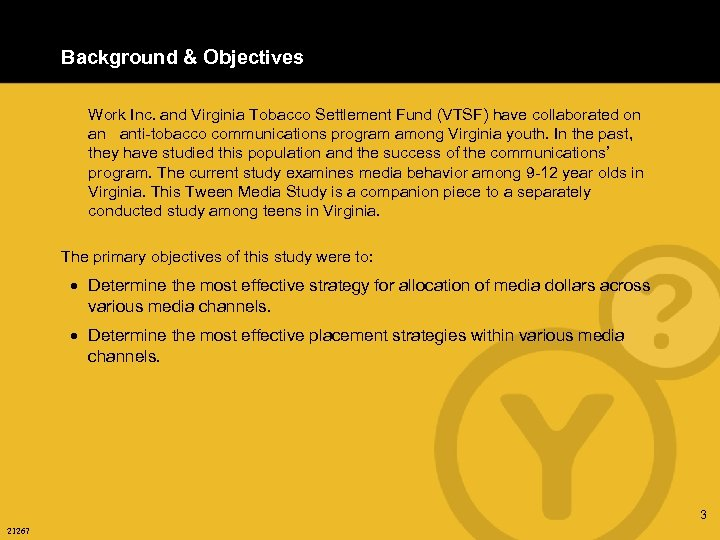 Background & Objectives Work Inc. and Virginia Tobacco Settlement Fund (VTSF) have collaborated on