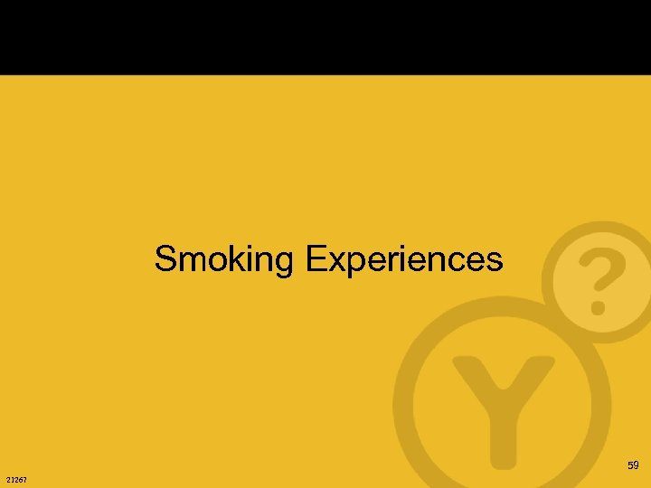 Smoking Experiences 59 21267