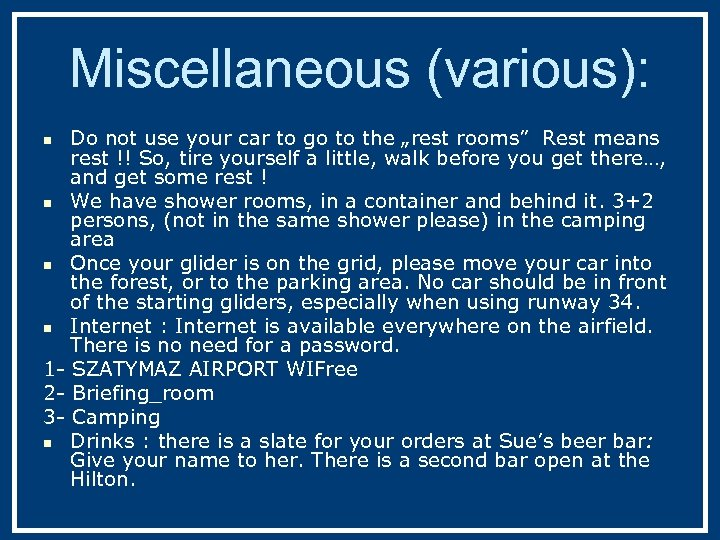 """Miscellaneous (various): Do not use your car to go to the """"rest rooms"""" Rest"""