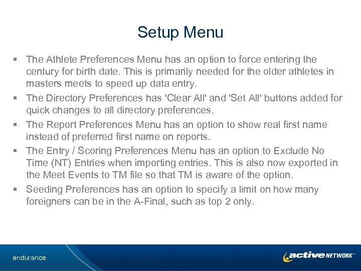 Setup Menu § The Athlete Preferences Menu has an option to force entering the