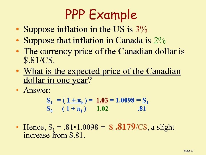 PPP Example • Suppose inflation in the US is 3% • Suppose that inflation
