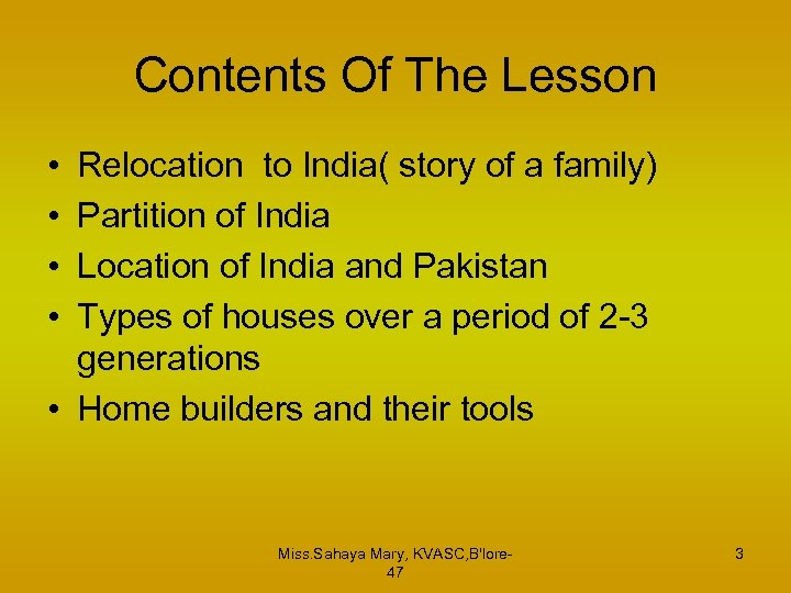 Contents Of The Lesson • • Relocation to India( story of a family) Partition