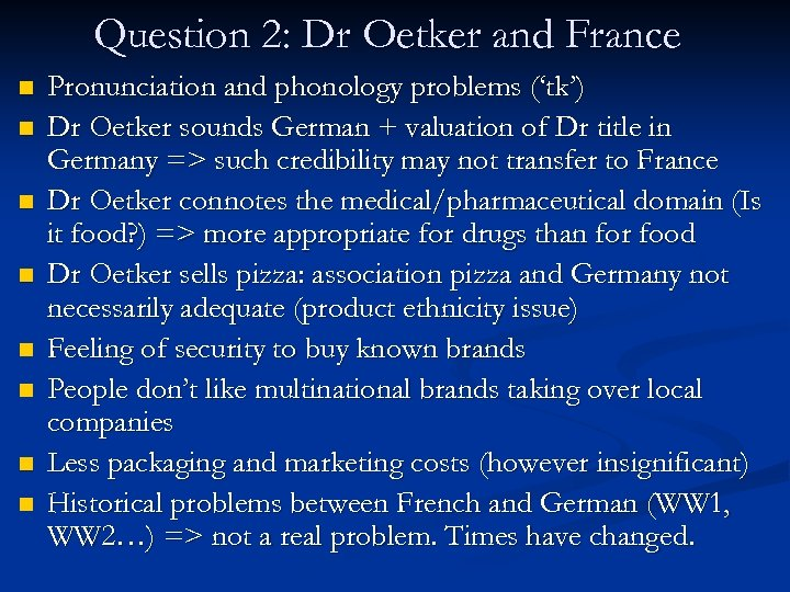 Question 2: Dr Oetker and France n n n n Pronunciation and phonology problems
