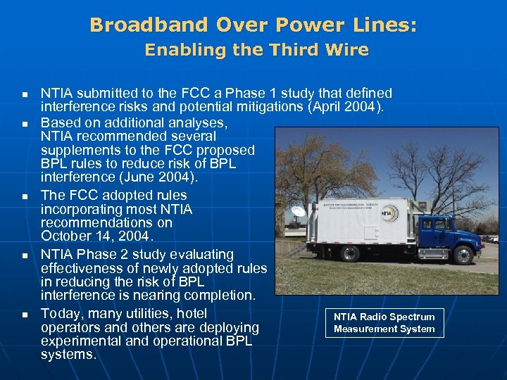 Broadband Over Power Lines: Enabling the Third Wire n n n NTIA submitted to