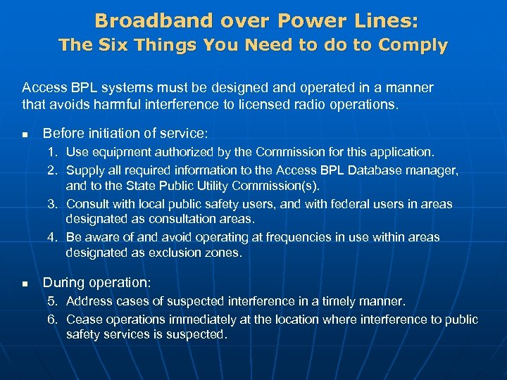Broadband over Power Lines: The Six Things You Need to do to Comply Access