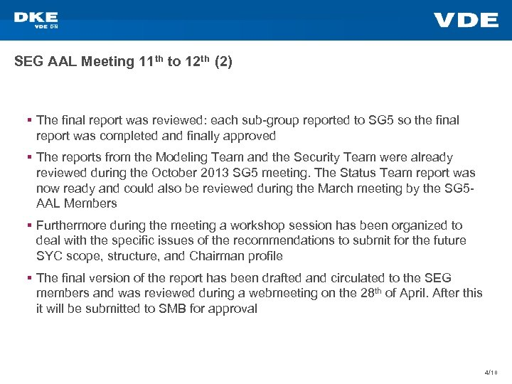 SEG AAL Meeting 11 th to 12 th (2) § The final report was