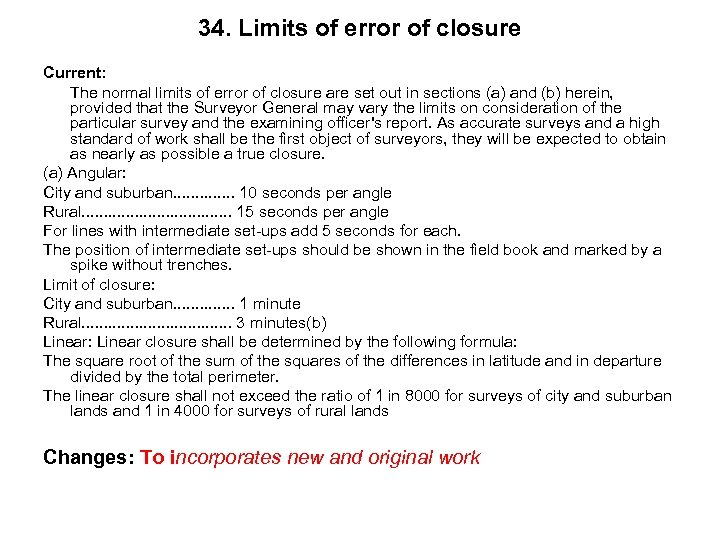 34. Limits of error of closure Current: The normal limits of error of closure