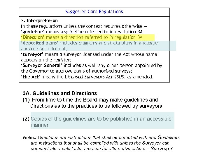 Suggested Core Regulations 3. Interpretation In these regulations unless the context requires otherwise —