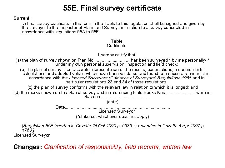 55 E. Final survey certificate Current: A final survey certificate in the form in