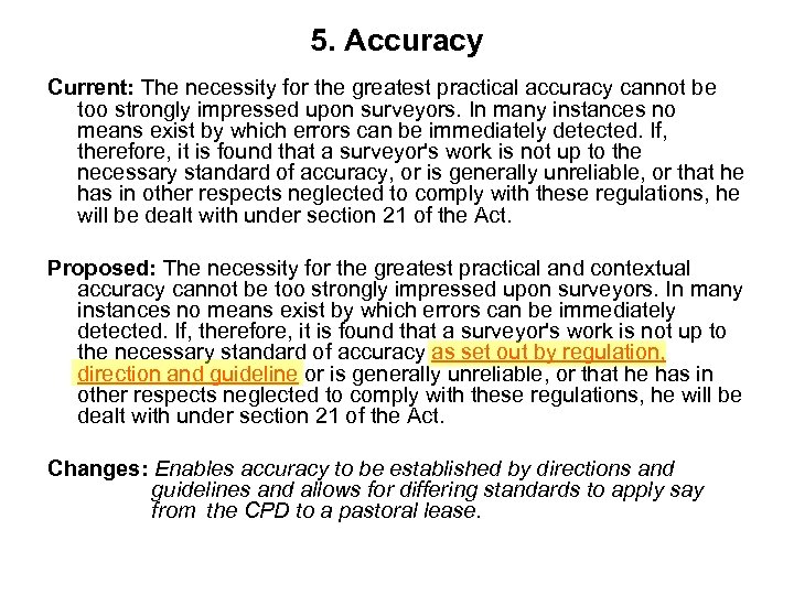 5. Accuracy Current: The necessity for the greatest practical accuracy cannot be too strongly