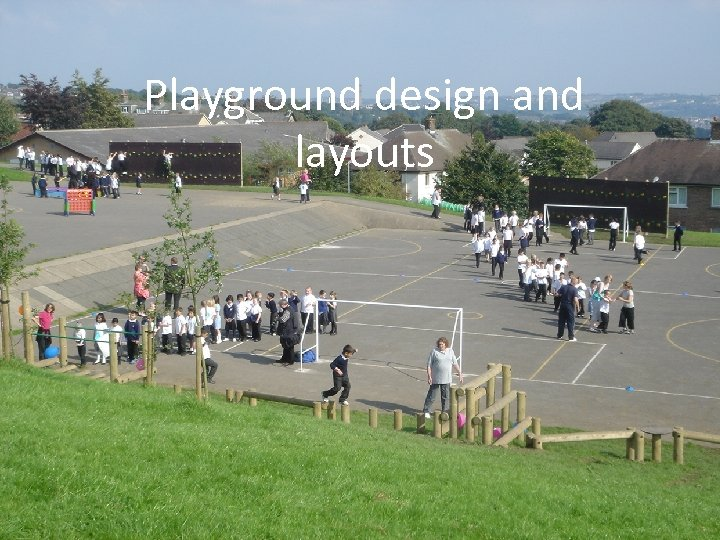Playground design and layouts