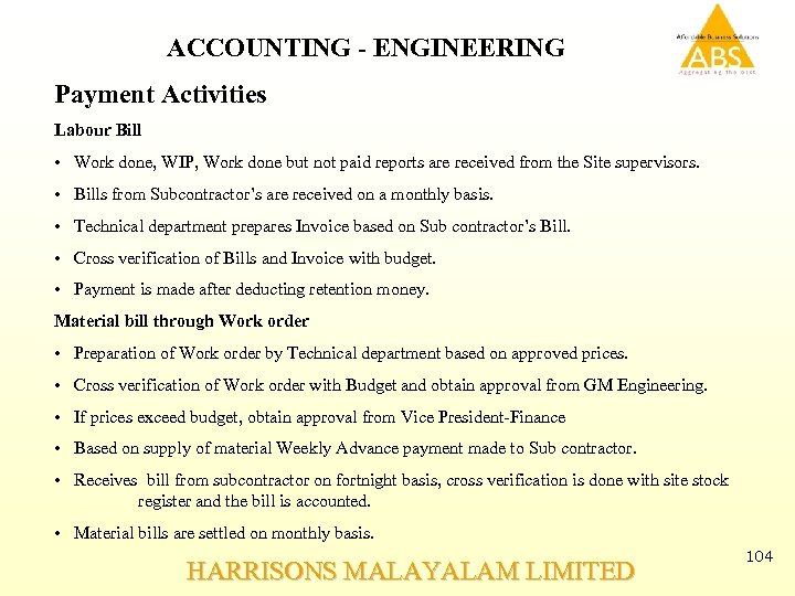 ACCOUNTING - ENGINEERING Payment Activities Labour Bill • Work done, WIP, Work done but