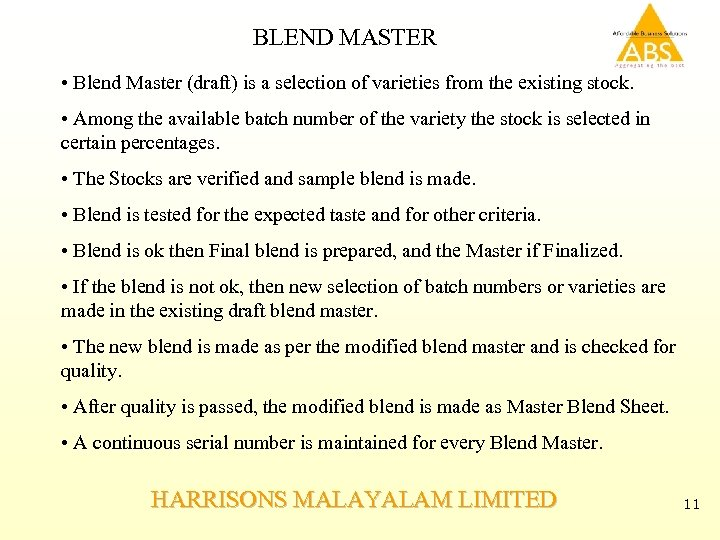 BLEND MASTER • Blend Master (draft) is a selection of varieties from the existing