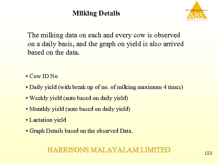 Milking Details The milking data on each and every cow is observed on a
