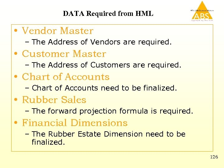 DATA Required from HML • Vendor Master – The Address of Vendors are required.