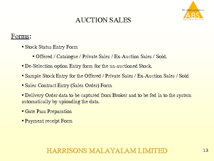 AUCTION SALES Forms: • Stock Status Entry Form • Offered / Catalogue / Private