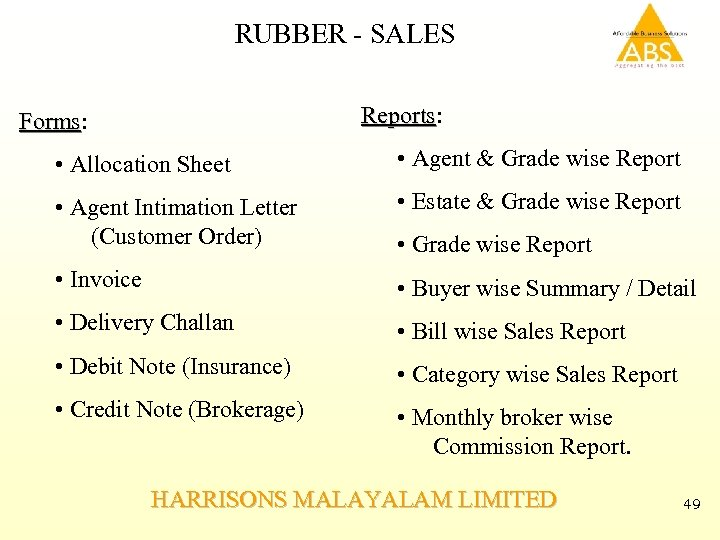 RUBBER - SALES Reports: Reports Forms: Forms • Allocation Sheet • Agent & Grade