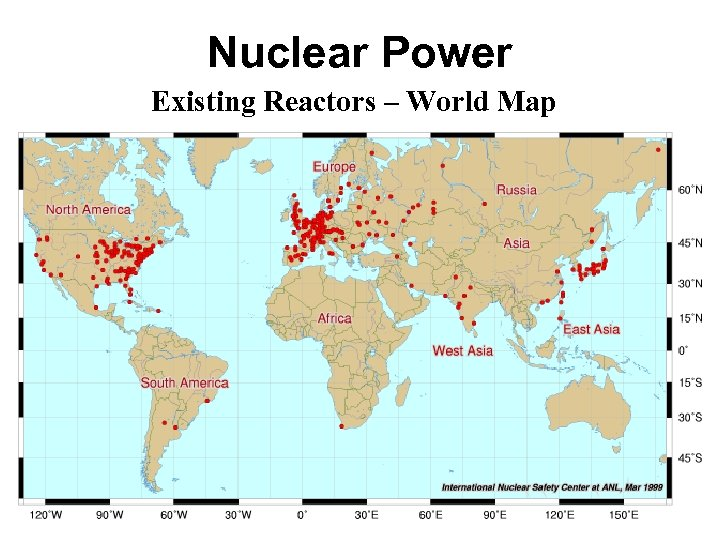 Nuclear Power Existing Reactors – World Map