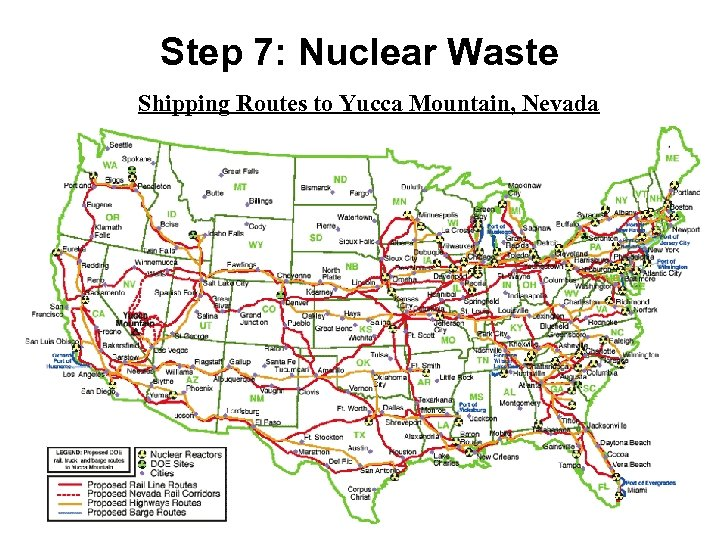 Step 7: Nuclear Waste Shipping Routes to Yucca Mountain, Nevada