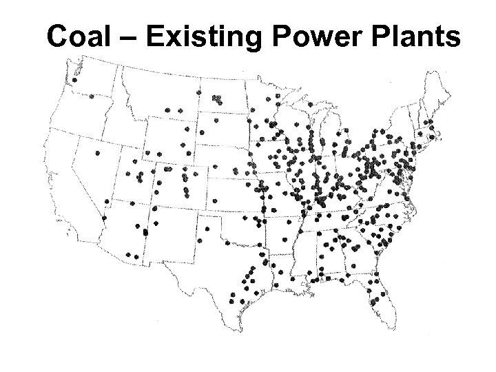 Coal – Existing Power Plants