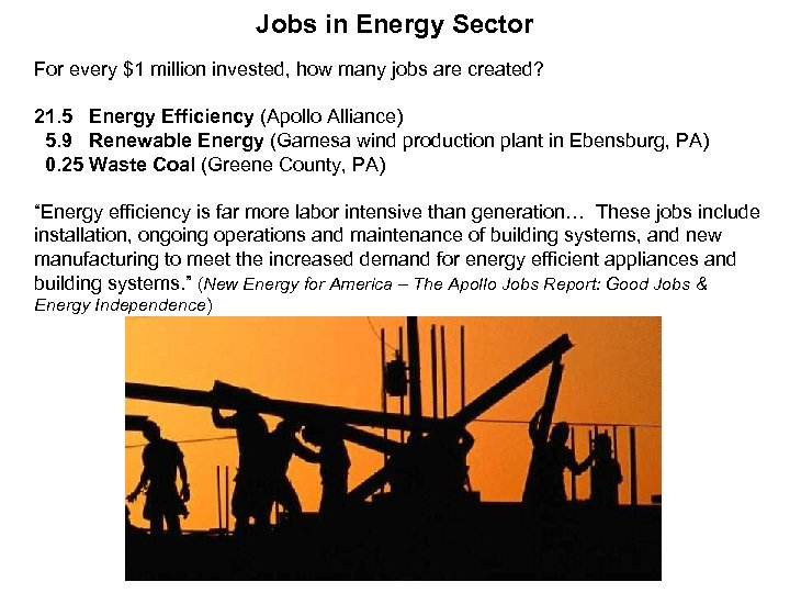 Jobs in Energy Sector For every $1 million invested, how many jobs are created?