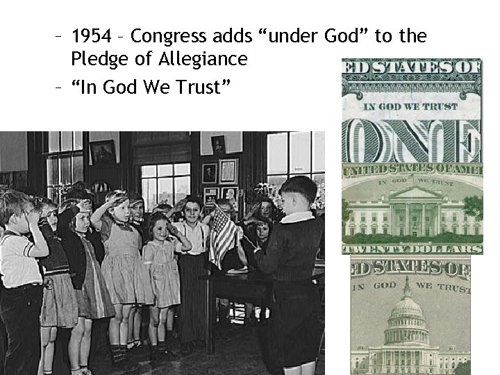 """– 1954 – Congress adds """"under God"""" to the Pledge of Allegiance – """"In"""