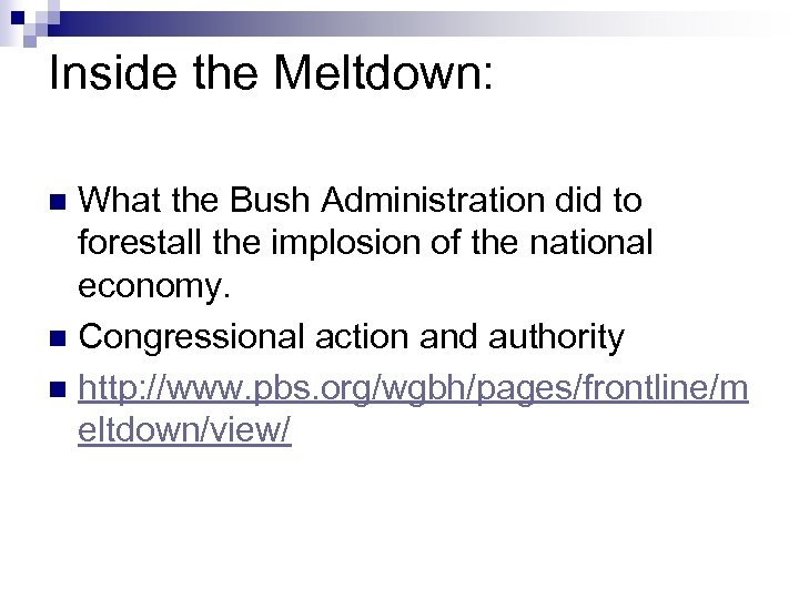 Inside the Meltdown: What the Bush Administration did to forestall the implosion of the