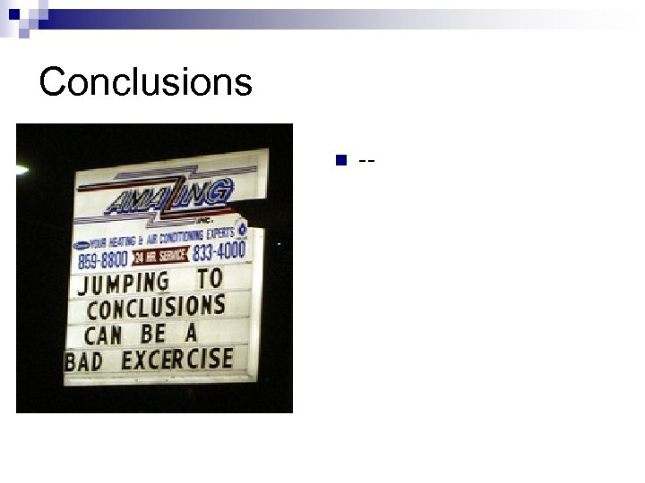 Conclusions n --
