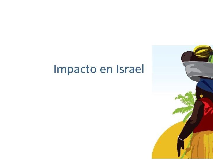 Impacto en Israel