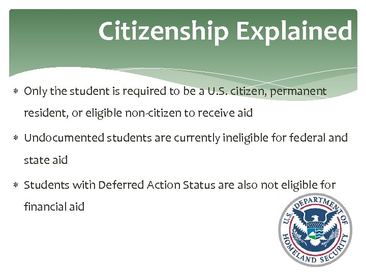 Citizenship Explained Only the student is required to be a U. S. citizen, permanent
