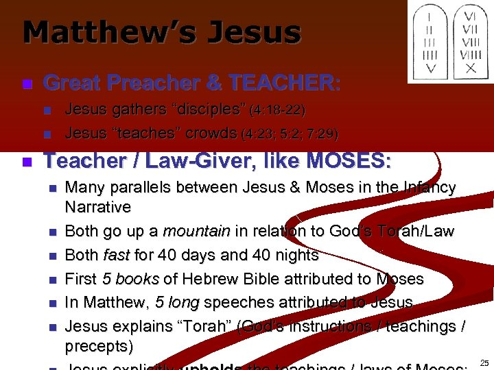 "Matthew's Jesus n Great Preacher & TEACHER: n n n Jesus gathers ""disciples"" (4:"