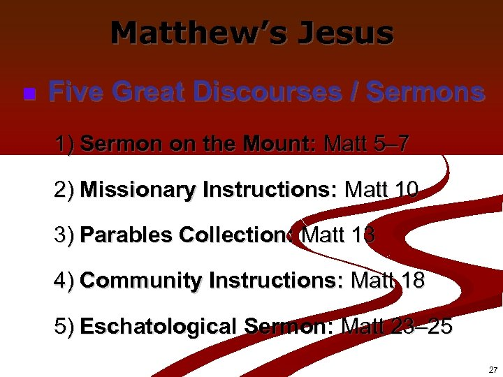 Matthew's Jesus n Five Great Discourses / Sermons 1) Sermon on the Mount: Matt