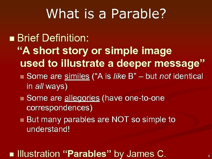 "What is a Parable? n Brief Definition: ""A short story or simple image used"