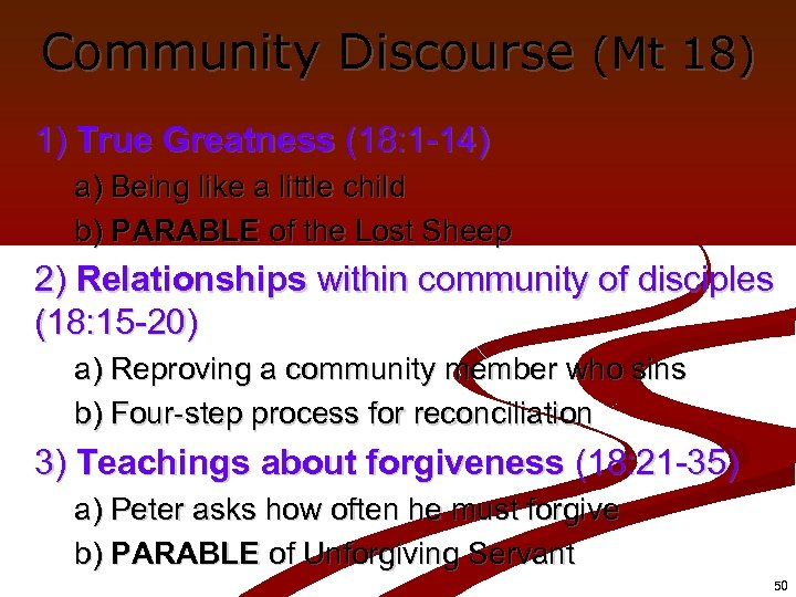 Community Discourse (Mt 18) 1) True Greatness (18: 1 -14) a) Being like a