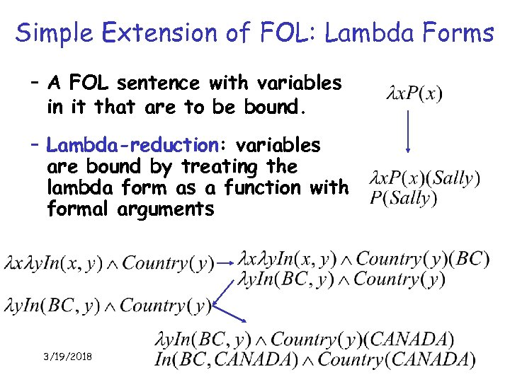 Simple Extension of FOL: Lambda Forms – A FOL sentence with variables in it