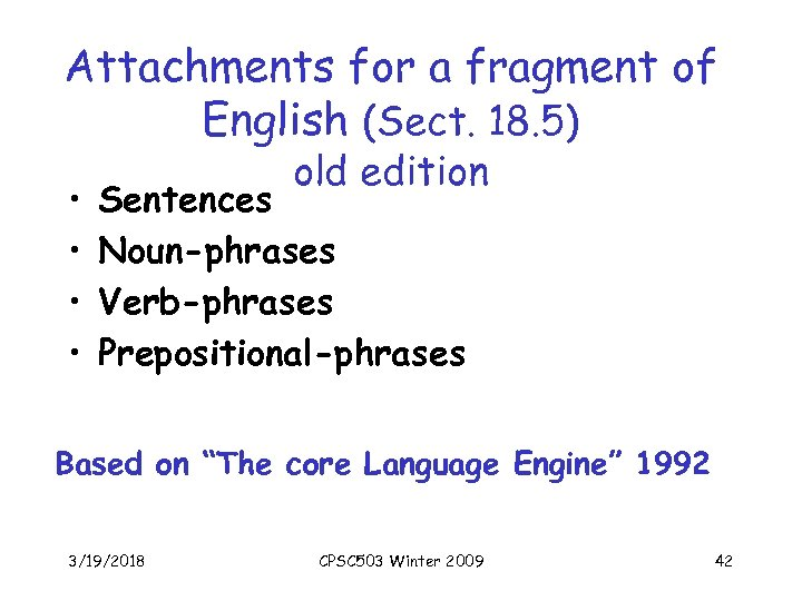 Attachments for a fragment of English (Sect. 18. 5) • • old edition Sentences