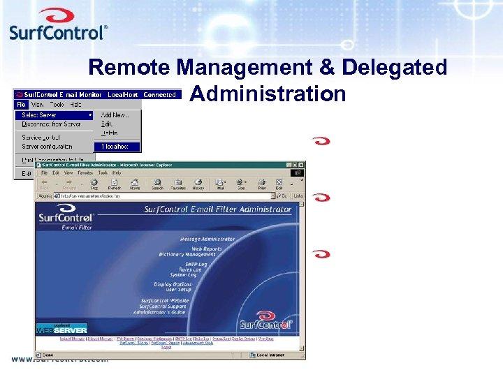 Remote Management & Delegated Administration