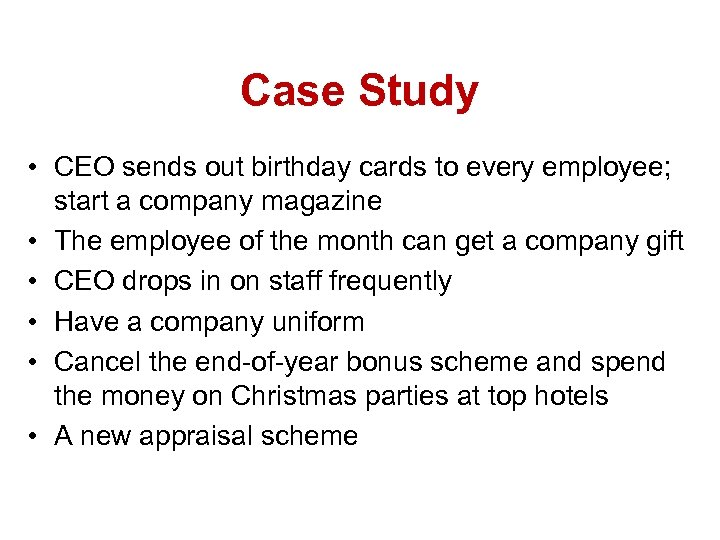 Case Study • CEO sends out birthday cards to every employee; start a company
