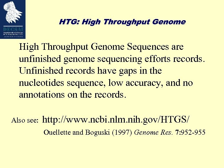 HTG: High Throughput Genome Sequences are unfinished genome sequencing efforts records. Unfinished records have
