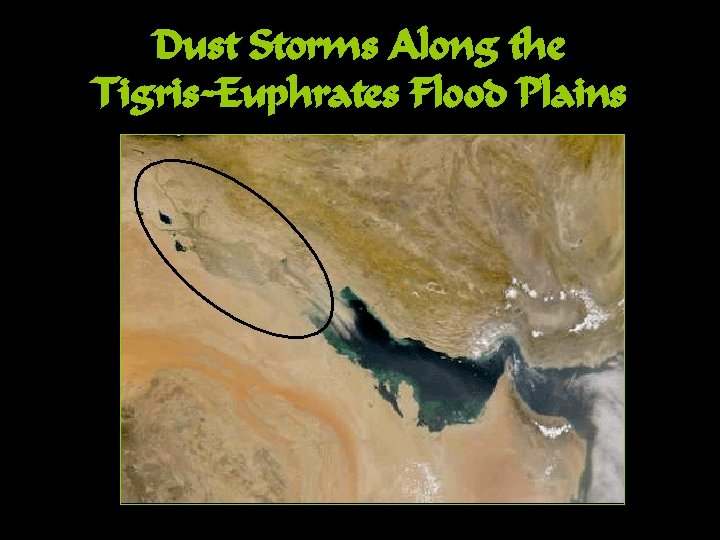 Dust Storms Along the Tigris-Euphrates Flood Plains