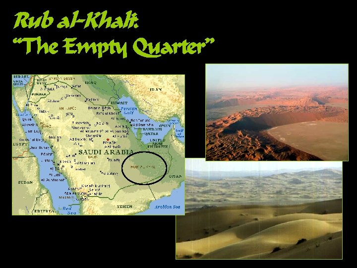 "Rub al-Khali: ""The Empty Quarter"""