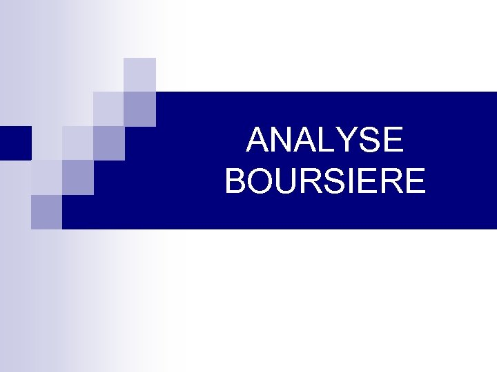 ANALYSE BOURSIERE
