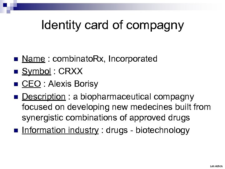 Identity card of compagny n n n Name : combinato. Rx, Incorporated Symbol :