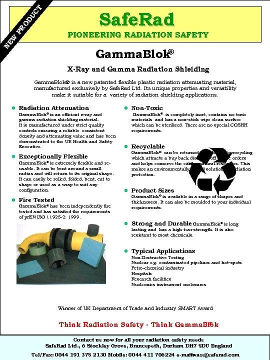 UC T PR O D Safe. Rad NE W PIONEERING RADIATION SAFETY ® Gamma.