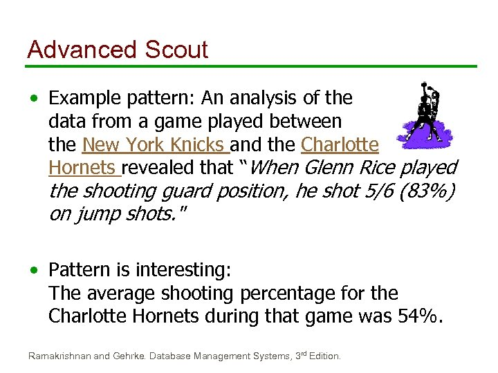 Advanced Scout • Example pattern: An analysis of the data from a game played