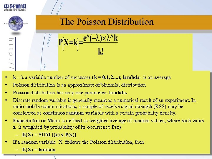 The Poisson Distribution • • • k - is a variable number of successes